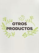 Otros productos: Orujo y Virgen